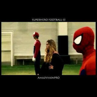 【Superhero football -I 】#眼见不为实# @美拍小助手