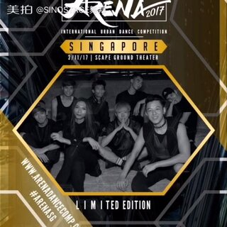 Arena Dance Comp Arena Singapore 2017 Team - Limited Edition (Singapore) #ARENASG# Arena2017齐舞大赛新加坡站团队预告 #sinostage 舞邦##kinjaz##vibrvncy#@Kinjaz