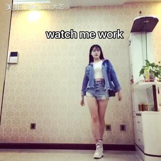 🎶watch me work🎶#舞蹈##元熙舞蹈#实在找不到好看的封面 好难过😰 最近好难产 不知道跳什么😂 有没有什么推荐给我呀~ 终于可以穿卫衣的季节!好开心! 大家多多点赞啊哈哈哈哈爱你们❤️
