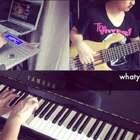 【whatya want from me】一个人的小乐队🕶🕶🕶 #钢琴##电贝斯##击鼓打击垫#