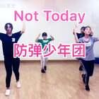 练习室版的#防弹少年团#音乐not today,#舞蹈##宝宝#