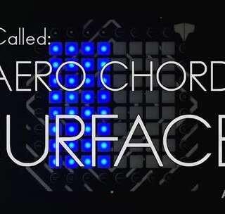 【4星】Aero Chord - Surface Launchpad Cover K神老作品~很嗨~#launchpad##abletive#