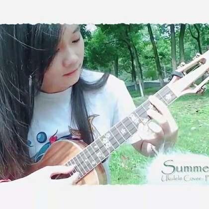#尤克里里指弹##宫崎骏##菊次郎的夏天# 在小树林边上录了一个绿色的9月作业☞Summerଘ(੭ˊᵕˋ)੭* ੈ✩