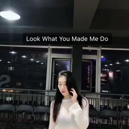 #look what you made me do#part1 #TS的新歌好好听哟#