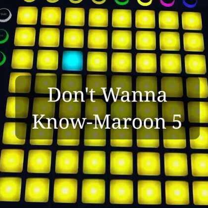 Don't Wanna Know--Maroon 5 Lauchpad版 👉@L品超