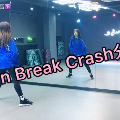 #舞蹈#《Burn Break Crash》分解来了~#kris white编舞##1m基础班#为了我这么无私的奉献,快赞我😂