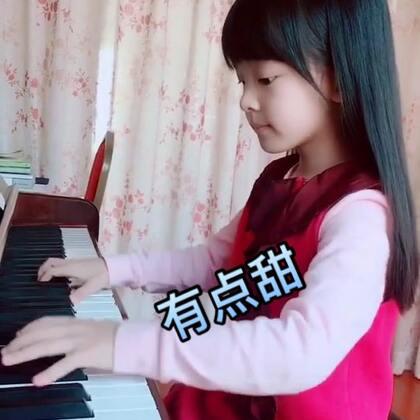 #音乐##钢琴#有点甜.😘