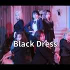 #舞蹈##我要上热门##clc - black dress#CLC _ 'BLACK DRESS' Dance Cover By The A-code From Vietnam