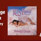 CD拆播|《Teenage Dream》Katy Perry