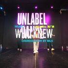 【东莞UNLABEL舞蹈工作室】#课程咨询:UNLABEL888##原创编舞##东莞街舞#MILK 编舞《Who Knew》
