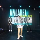 【东莞UNLABEL舞蹈工作室】#课程咨询:UNLABEL888##原创编舞##东莞街舞#MILK 编舞《Come Through》